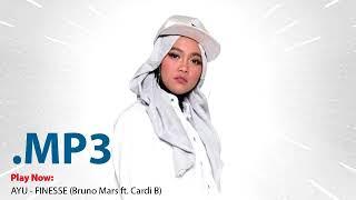 Ayu - finesse (bruno mars ft cardi b) indonesian idol mp3 only