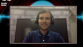 Mayank Varia, Boston University pt. 1 - Business Security Weekly #92