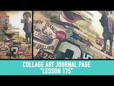 How to: Collage Art Journal Page - Lesson 175