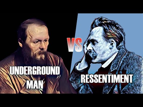 Dostoevsky VS Nietzsche | Underground Man & Ressentiment | Psychology // Philosophy