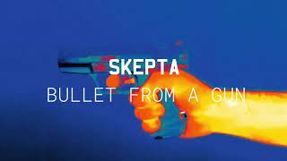 Skepta - 'Bullet From A Gun' (Official Audio)