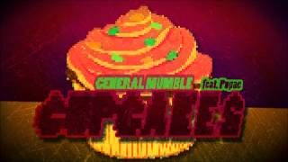 General Mumble - Cupcakes (feat. Pupae)