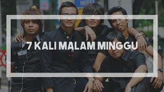 6ixth Sense - 7 Kali Malam Minggu (Lirik Video)