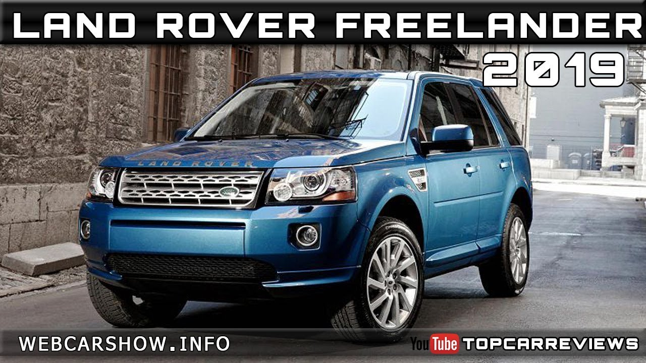 2019 LAND ROVER FREELANDER Review Rendered Price Specs Release Date