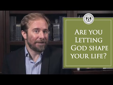 Are You Letting God Shape Your Life?