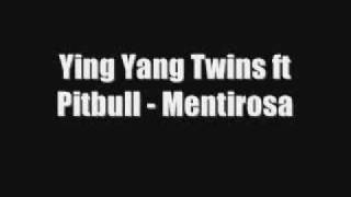 Ying Yang Twins Ft Pitbull-Mentirosa