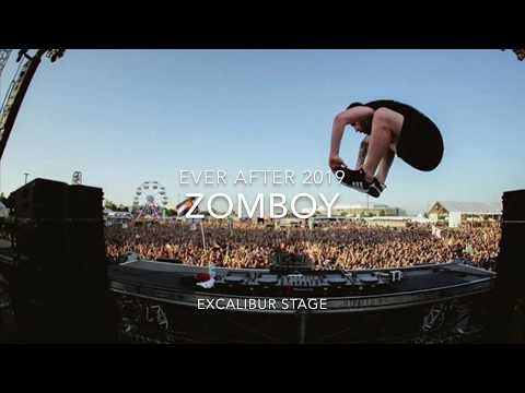 ZOMBOY Live - @ EVER AFTER Music Festival - June 2019 - EXCALIBUR STAGE (Day 2)