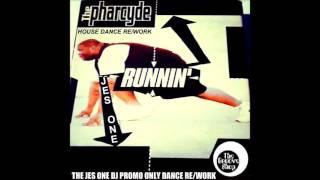 THE PHARCYDE RUNNIN DJ JES ONE HOUSE DANCE RE WORK