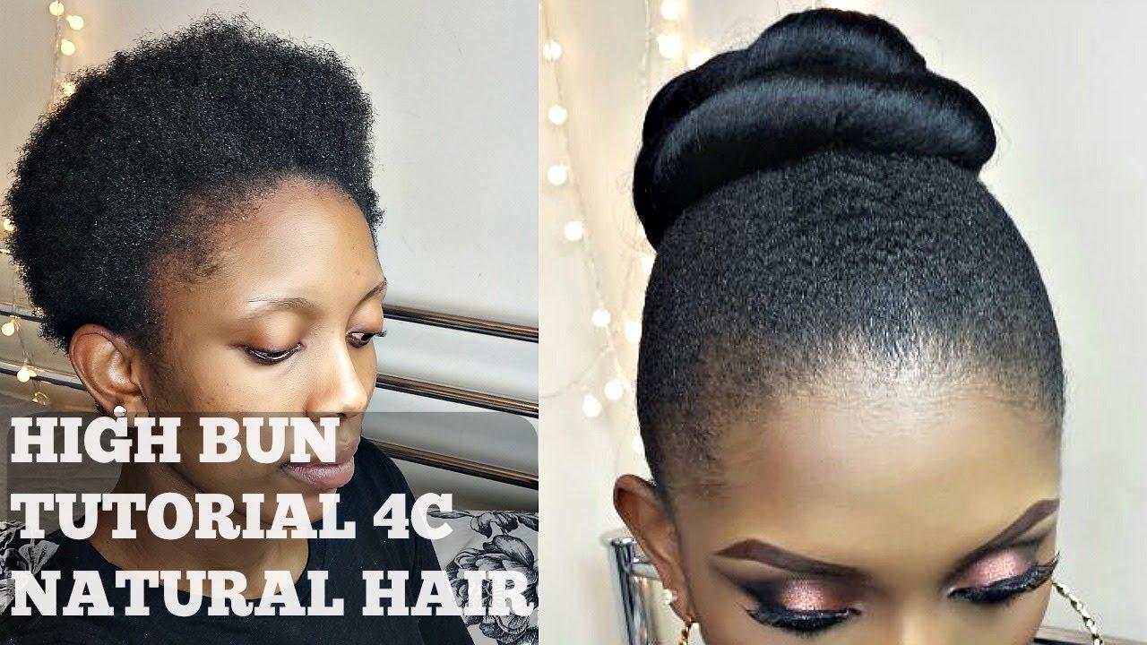 How To High Bun On Twa Short 4c Natural Hair Youtube