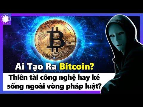 Ai Tạo Ra Bitcoin? Thiên Tài Công Nghệ Hay Kẻ Sống Ngoài Vòng Pháp Luật