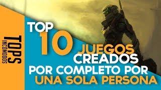 Top 10 Juegos Creados por una sola persona