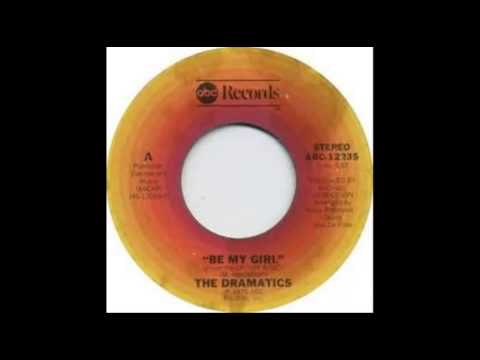 Be My Girl by The Dramatics