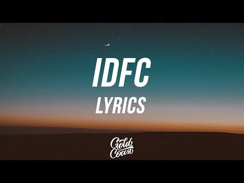 Blackbear - IDFC (Acoustic Version) (Lyrics / Lyric Video)