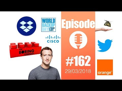 #162: Backup Day, Boring Company, Plan Bee de Walmart, Facebook et nos données, Cisco,...