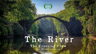 The Crossing Crew :: The River :: Indie Folk Music {artist video}