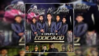 Chiquilin Me Apodan - Grupo Codiciado (2017)