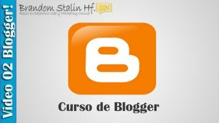 02 Curso de Blogger: Cambiar de Plantilla a mi Blog