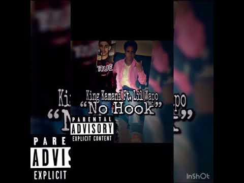 """King Kamani Ft. Lil Wapo """"No Hook"""""""