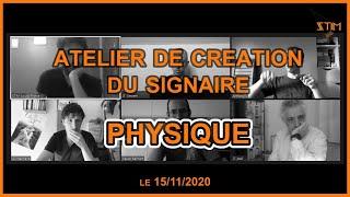 Atelier de création du signaire PHYSIQUE