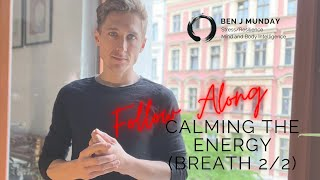 Calming the Energy