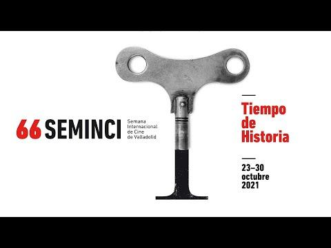 Tiempo de Historia #66Seminci 2021