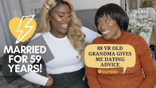 88YR OLD GRANDMA GIVES ME DATING ADVICE! in partnership with Bumble