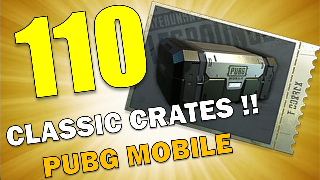 OPENING 110 CLASSIC CRATES IN PUBG MOBILE!!!