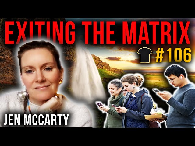 Exit The Matrix And Claim Your Life | Jen McCarty | Bought The T-Shirt Podcast #106