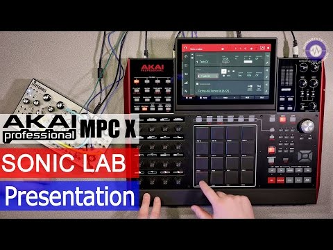 Sonic LAB Presentation  - Akai MPC X CV control and workflow