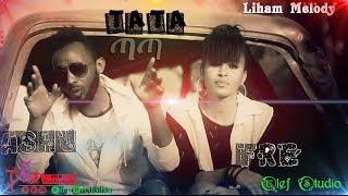 Ashenafi Birhane (Ashu) & Fire - TaTa