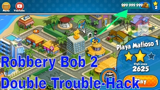 Robbery Bob 2 (Double Trouble) 2016 Hack Unlimited Moneys