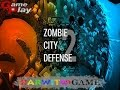 Zombie City Defense 2 Gameplay PC [HD]