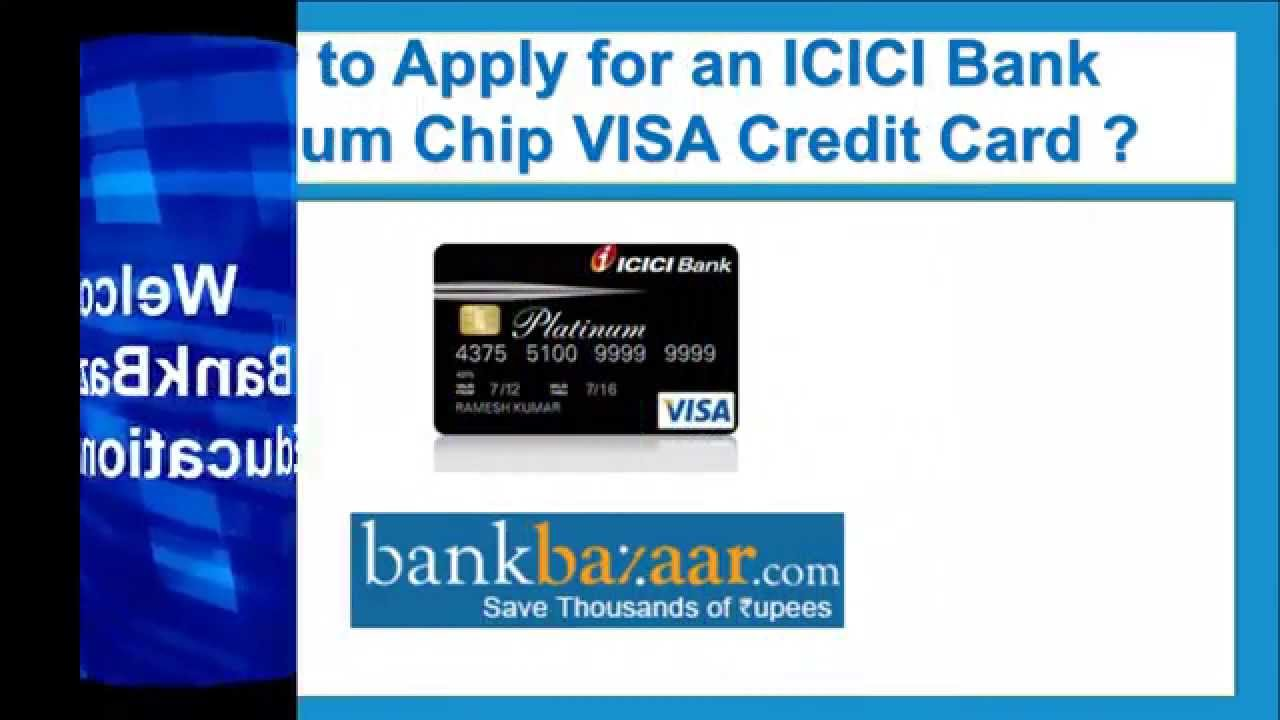 How to Apply for an ICICI Bank Platinum Chip Visa Credit Card - YouTube