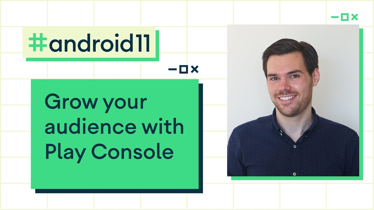 Grow your audience with Google Play Console