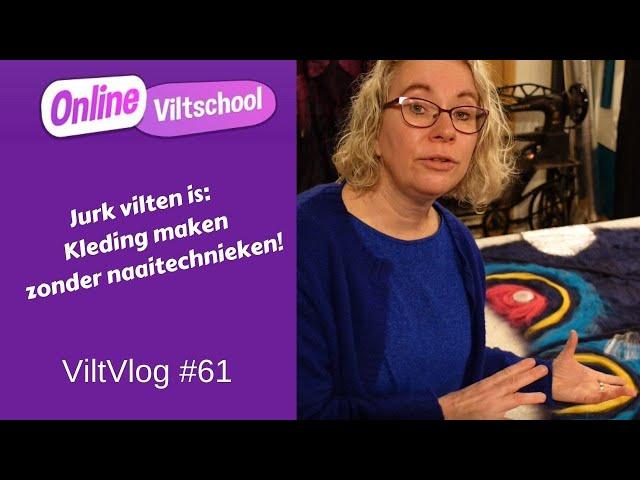 Viltvlog #61 Jurk viltenis: kleding maken zonder naaitechnieken