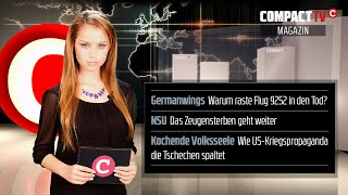 COMPACT-TV: Kampfjets, NSU-Zeugensterben, Aufmarsch durch Europa