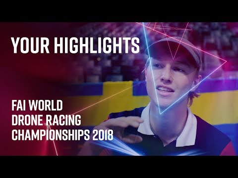 FAI World Drone Racing Championships: Your Highlights