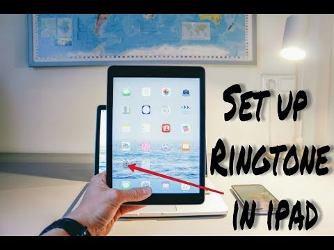 How to Set up ringtone in iPad
