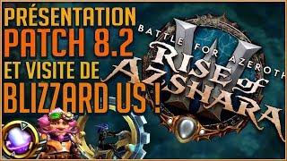 Baixar PRESENTATION DU PATCH 8.2 RISE OF AZSHARA ET VISITE BLIZZARD US !