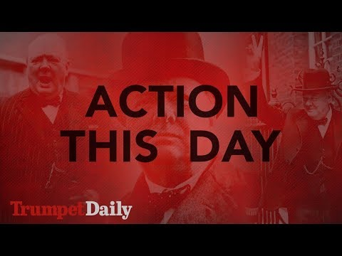 Action This Day | The Trumpet Daily