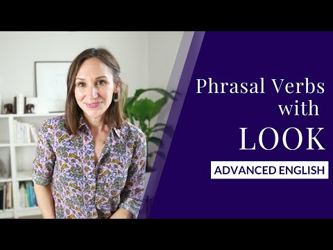 10-phrasal-verbs-with-look-—-english-lesson-|-advanced-vocabulary