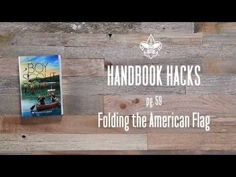 Folding the American Flag - Boy Scouts of America Handbook Hacks