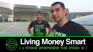 Come Fly With Me | Living Money Smart a Vetrepreneur VLOG EP20