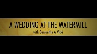 A Wedding At The Watermill