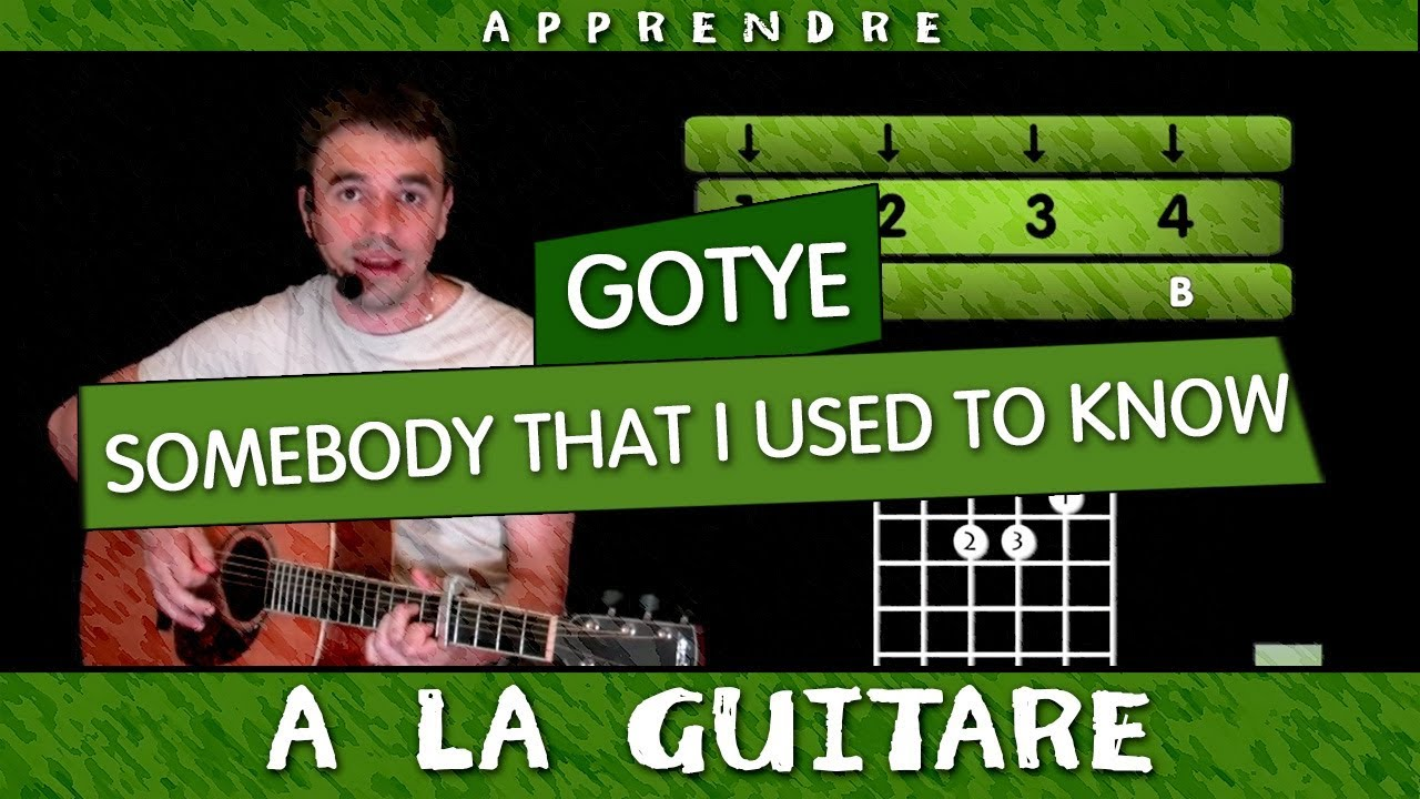 SOMEBODY That i Used To Know - Gotye - Le TUTO de GUITARE ...