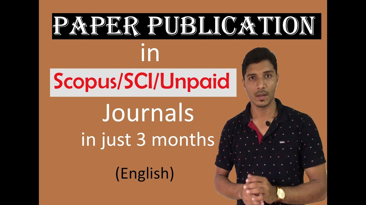 Research Paper Publication in Refereed/Unpaid /Scopus Indexed Journals in  Minimum Time Duration