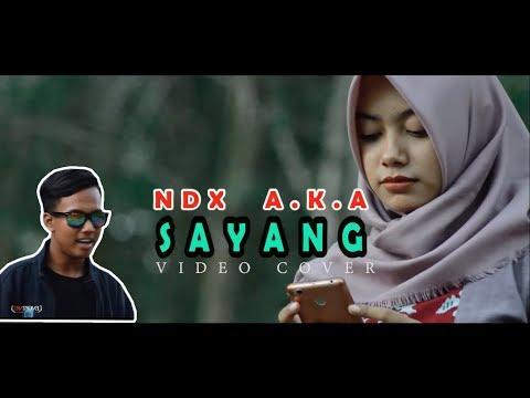 Free Download Ndx A K A - Sayang Mp3 dan Mp4