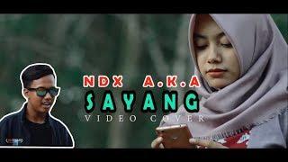 NDX A K A - Sayang