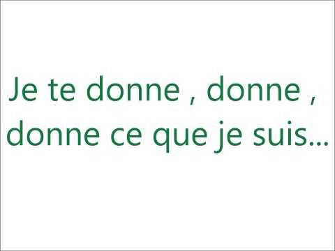 Génération Goldman, Je Te Donne, Leslie & Ivyrise  Lyrics