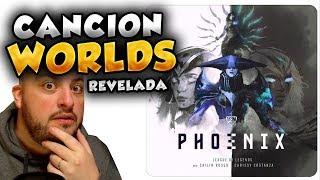 🌟REACCIÓN🌟 PHOENIX: CANCIÓN DE LOS WORLDS REVELADA!😳 ES BRUTAL!